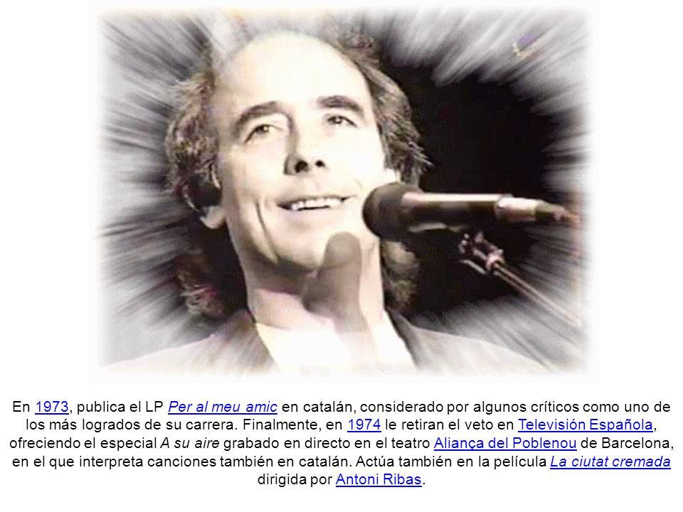 En 1971 edita definitivamente Mediterráneo, uno de sus álbumes más importantes.