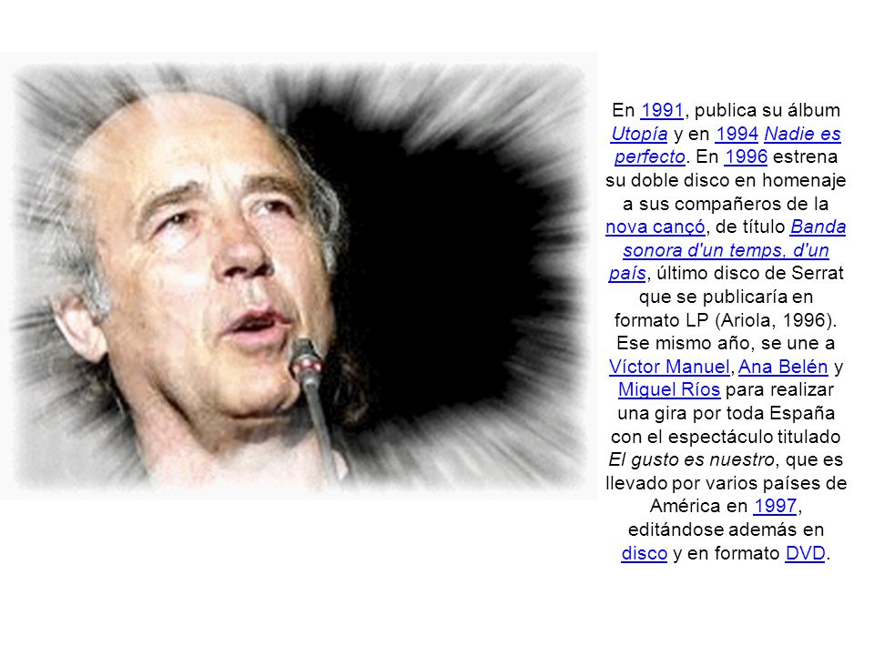 En 1984 publica Fa vint anys que tinc vint anys, con los temas Plany al mar y Seria fantàstic como principales éxitos, y en 1985 El sur también existe, musicalizando poemas del poeta uruguayo Mario Benedetti.