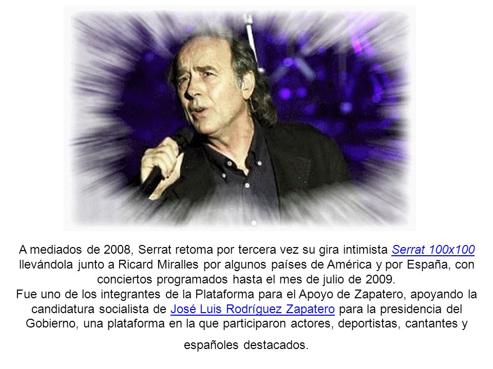 También en 2007 realiza una gira junto a Joaquín Sabina llamada Dos pájaros de un tiro, que los lleva por 30 ciudades españolas y 20 americanas y que se inicia en Zaragoza el día 29 de junio de 2007 y finaliza el 18 de diciembre en Buenos Aires (Argentina) después de 71 conciertos.