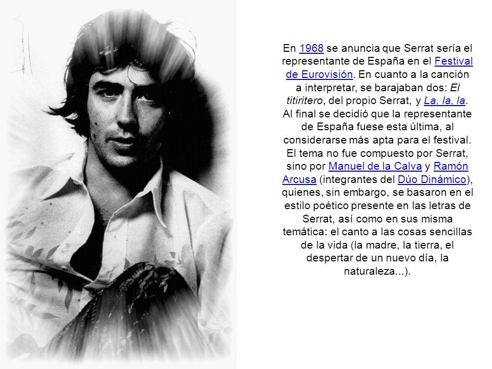 En 1968 publica sus primeras canciones en español, con varios sencillos que serían recogidos en el LP La paloma al año siguiente.