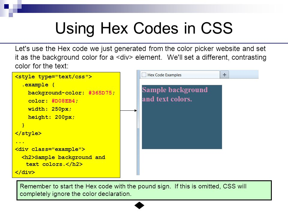 Using Hex Codes in CSS Let s use the Hex code we just generated from the color picker website and set it as the background color for a element.