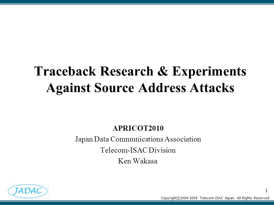 Copyright©2004-2009 Telecom-ISAC Japan. All Rights Reserved.
