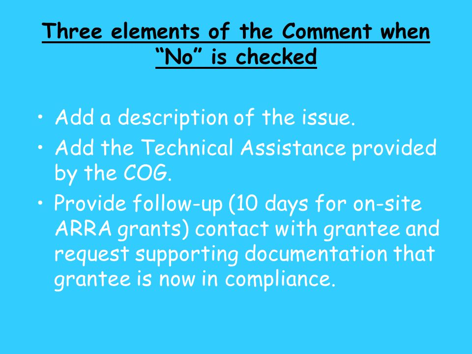 Three elements of the Comment when No is checked Add a description of the issue.
