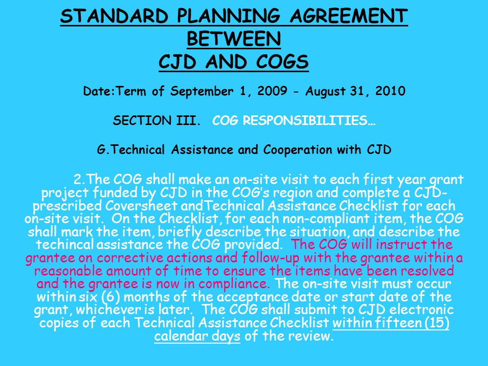STANDARD PLANNING AGREEMENT BETWEEN CJD AND COGS Date:Term of September 1, 2009 - August 31, 2010 SECTION III.