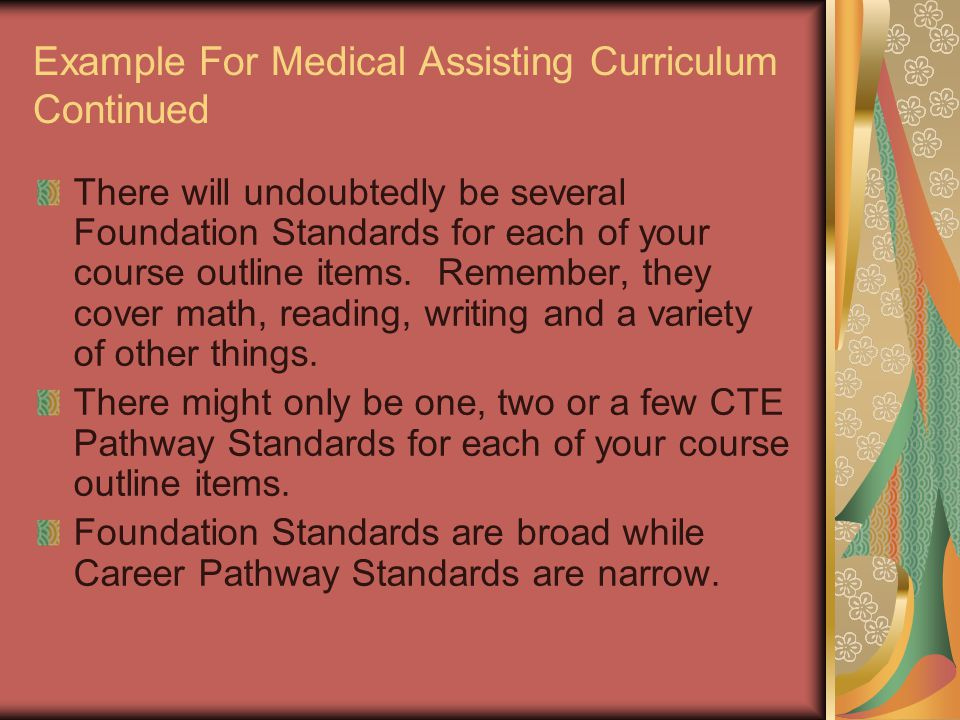Example For Medical Assisting Curriculum Continued There will undoubtedly be several Foundation Standards for each of your course outline items.