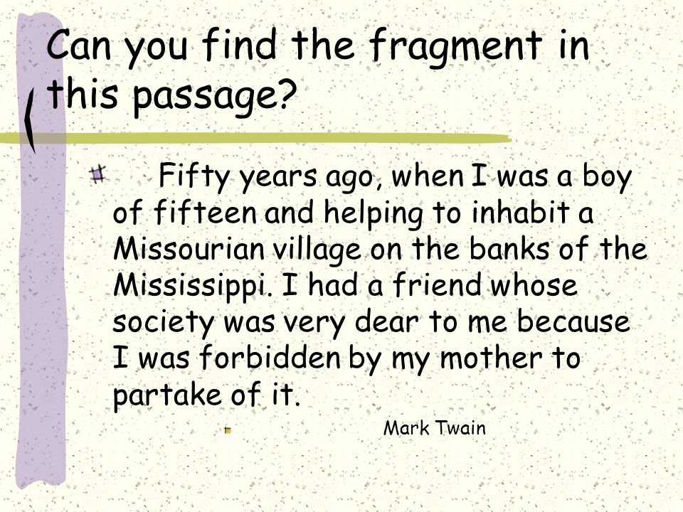 Can you find the fragment in this passage.
