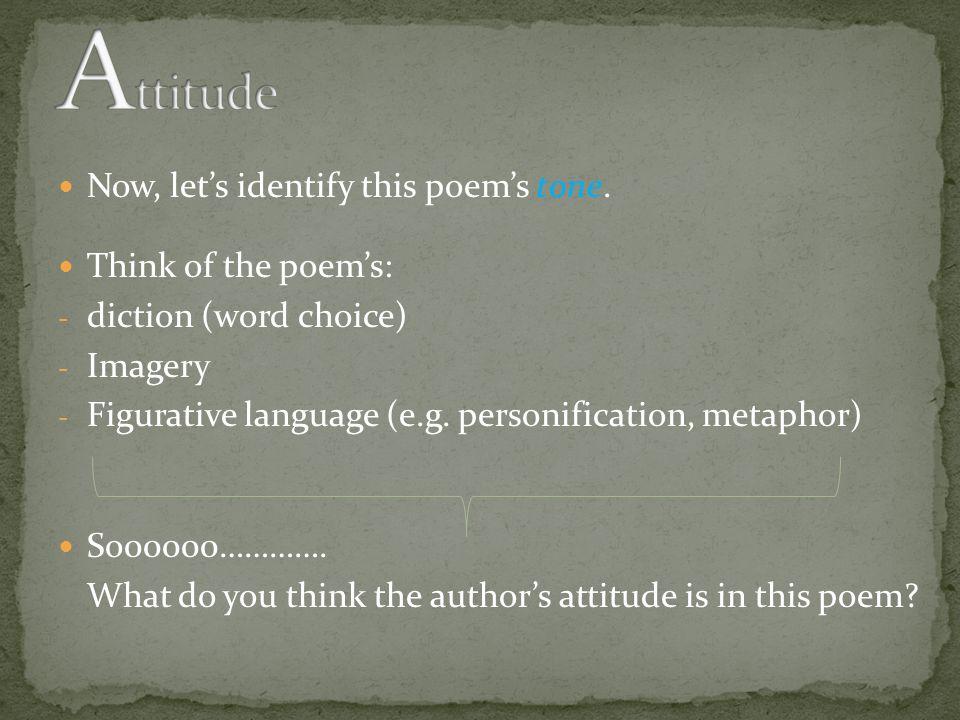 Now, let's identify this poem's tone.