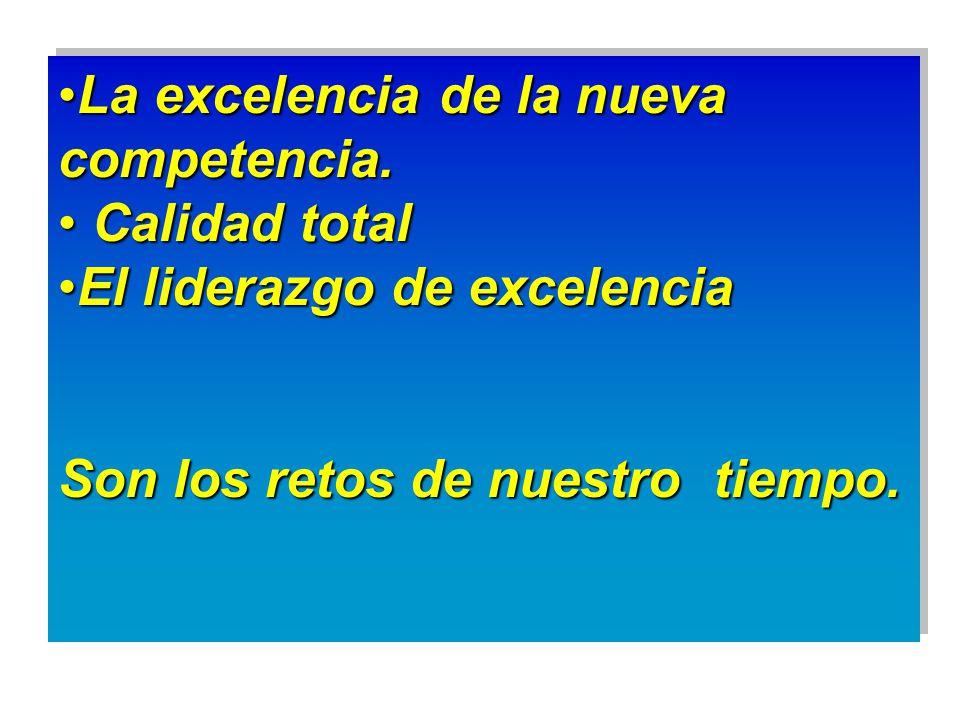 La excelencia de la nueva competencia.La excelencia de la nueva competencia.