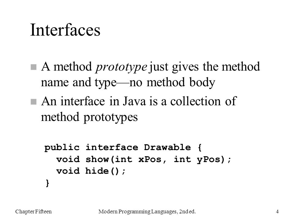 Extending And Implementing Classes can use extends and implements together n For every class, the Java language system keeps track of several properties, including: Chapter FifteenModern Programming Languages, 2nd ed.35 A: the interfaces it implements B: the methods it is obliged to define C: the methods that are defined for it D: the fields that are defined for it