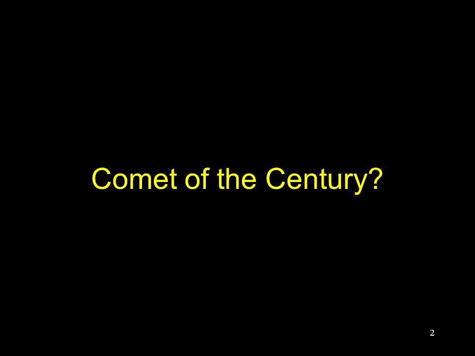 Comet of the Century 2
