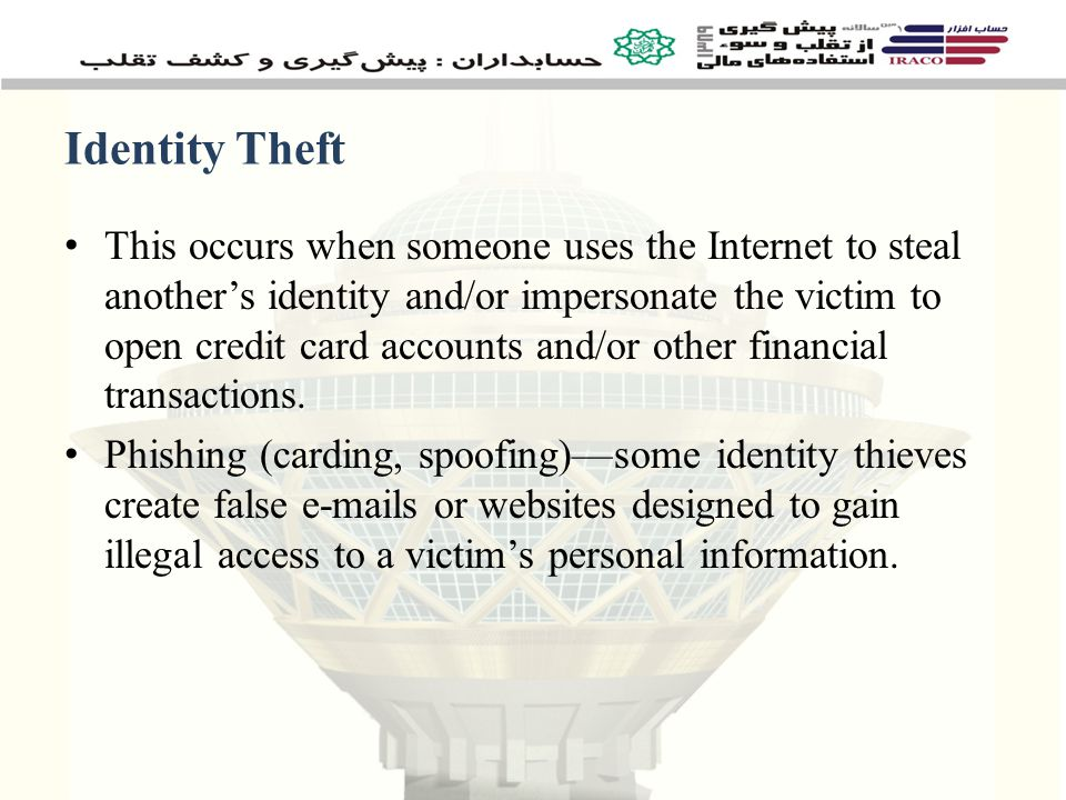 Fraudulent Applications Personal information of a true person used to open a new account Common to add an additional fictitious person to the cardholder's account Driven in part by the ease of obtaining instant credit – vehicles, loans, department store accounts