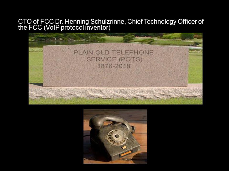 CTO of FCC Dr. Henning Schulzrinne, Chief Technology Officer of the FCC (VoIP protocol inventor)