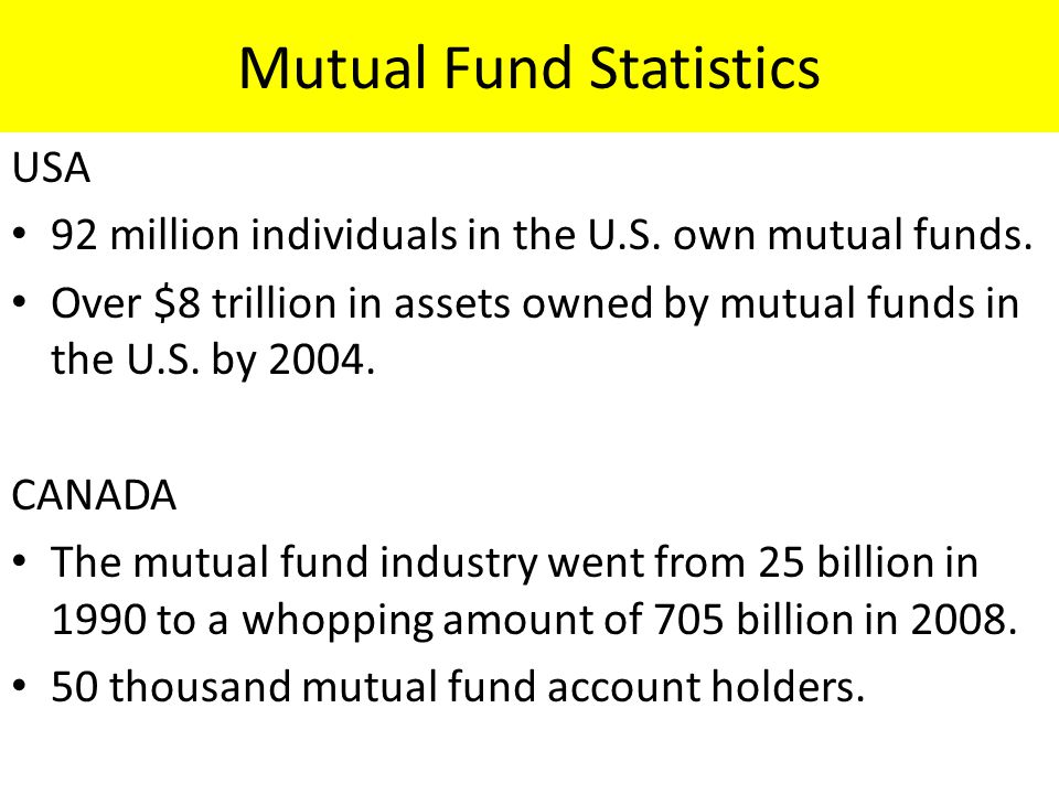 Mutual Fund Statistics USA 92 million individuals in the U.S.