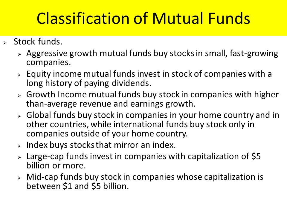 Classification of Mutual Funds  Stock funds.