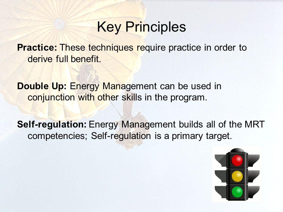 Bottom Line Up Front Energy Management helps to build Self-regulation.
