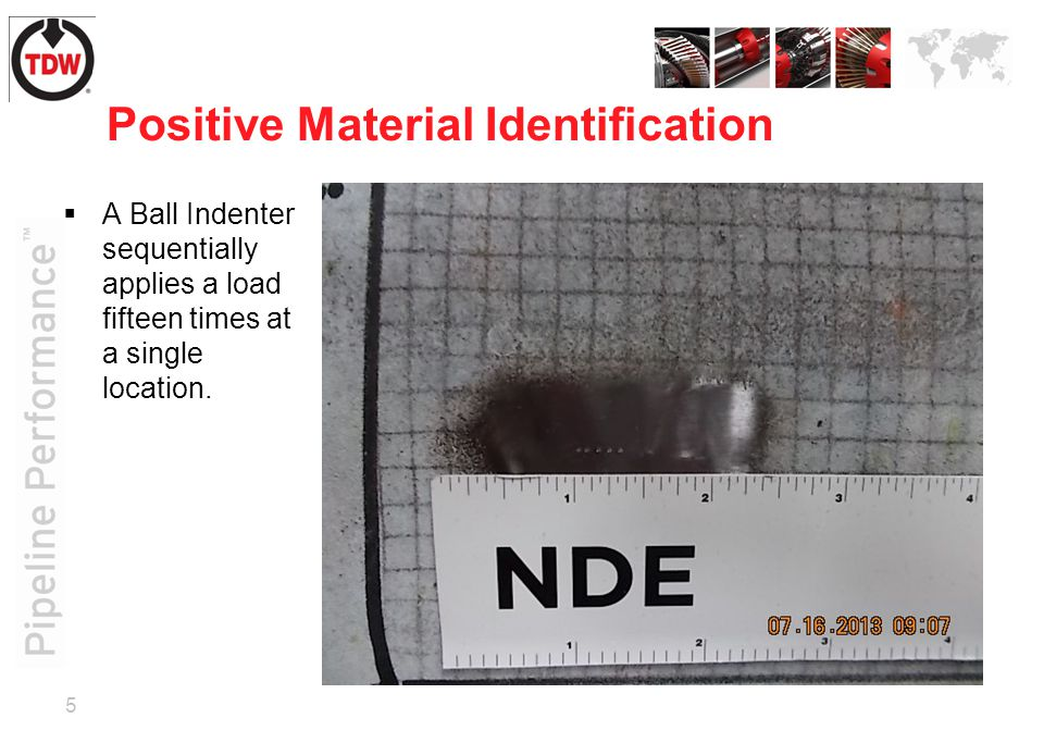 5 Positive Material Identification  A Ball Indenter sequentially applies a load fifteen times at a single location.