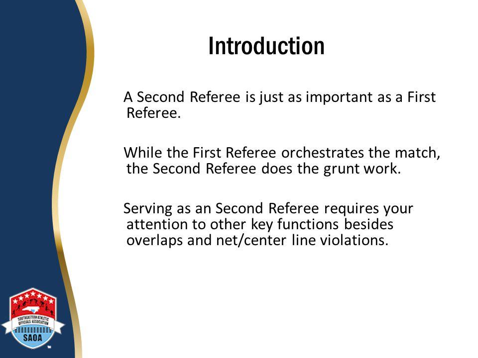 Pre-Match Procedures - Obtain the match equipment.