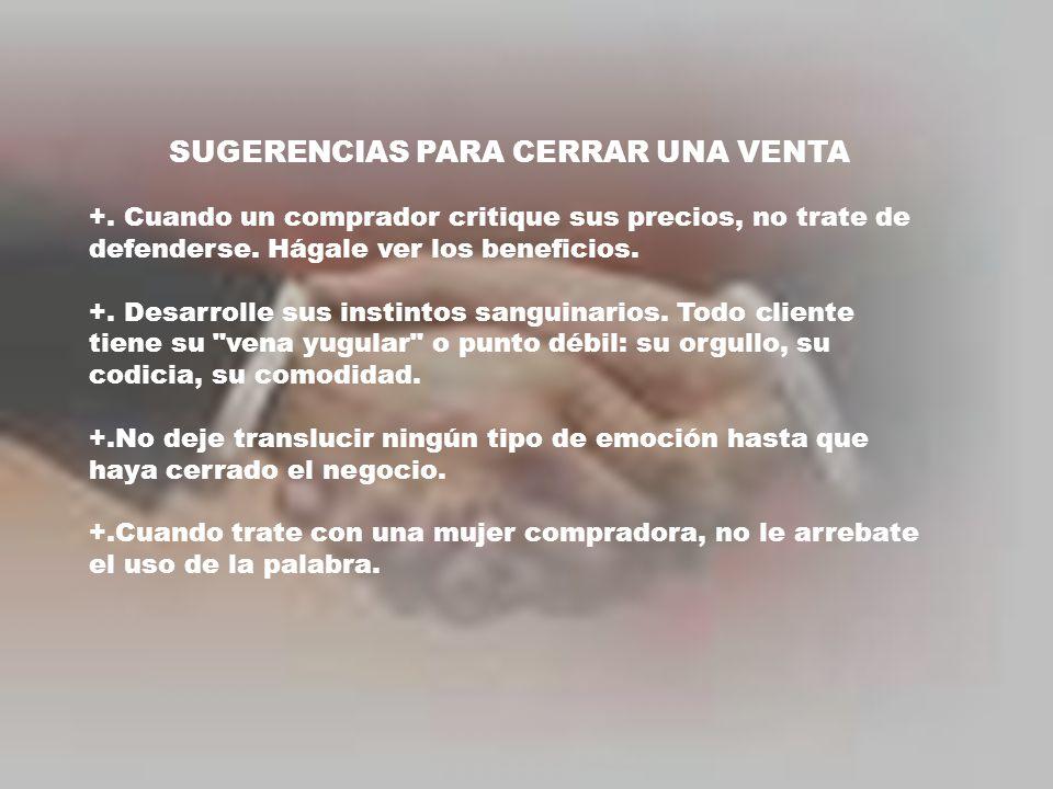 SUGERENCIAS PARA CERRAR UNA VENTA +.