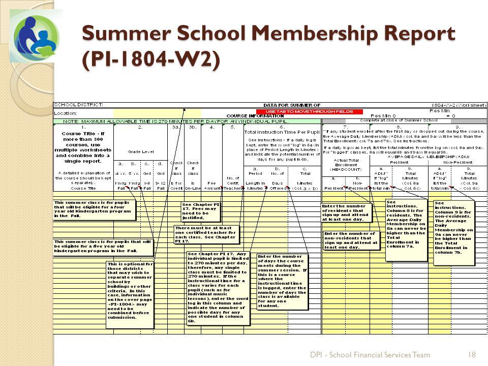 Summer School Membership Report (PI-1804-W2) 18DPI - School Financial Services Team