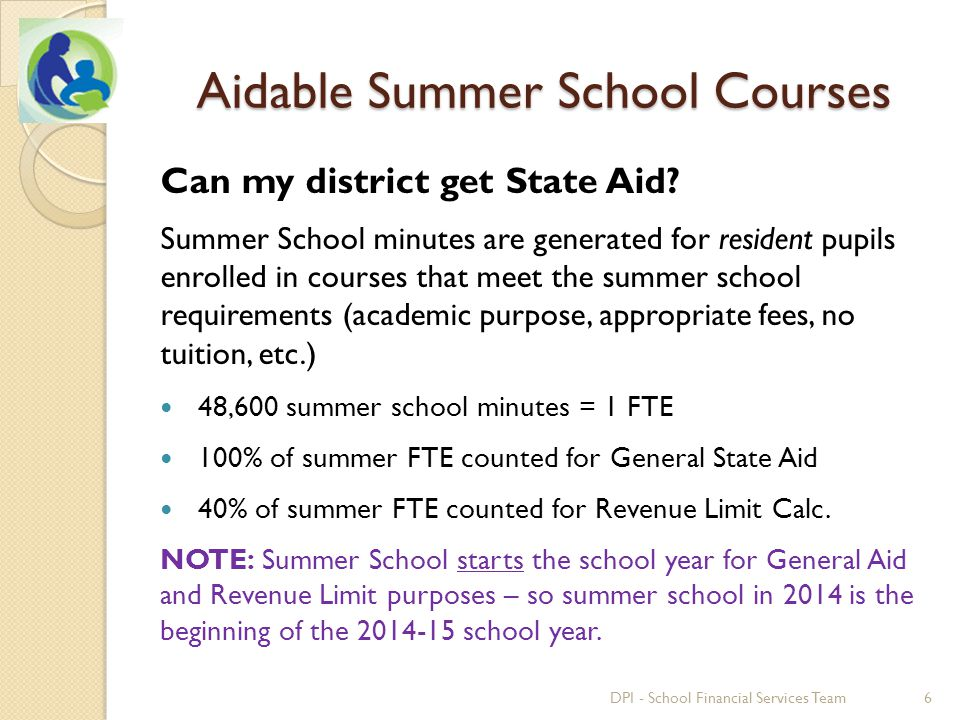 Aidable Summer School Courses Can my district get State Aid.