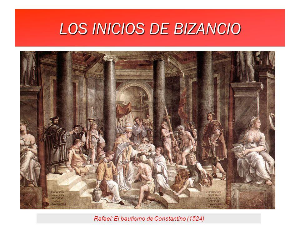 LOS INICIOS DE BIZANCIO Rafael: El bautismo de Constantino (1524)