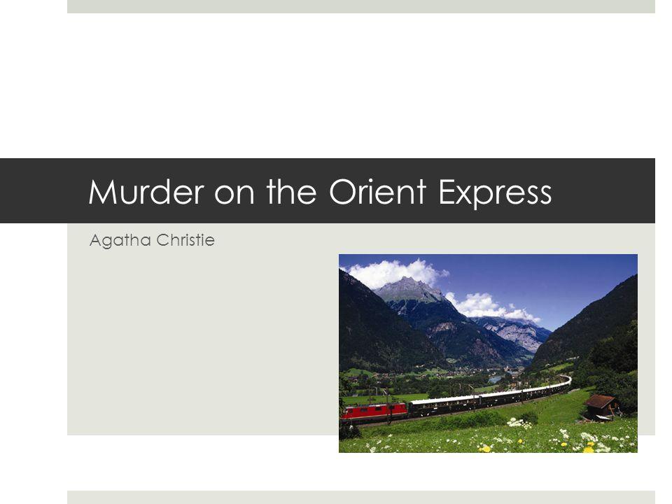 Murder on the Orient Express Agatha Christie