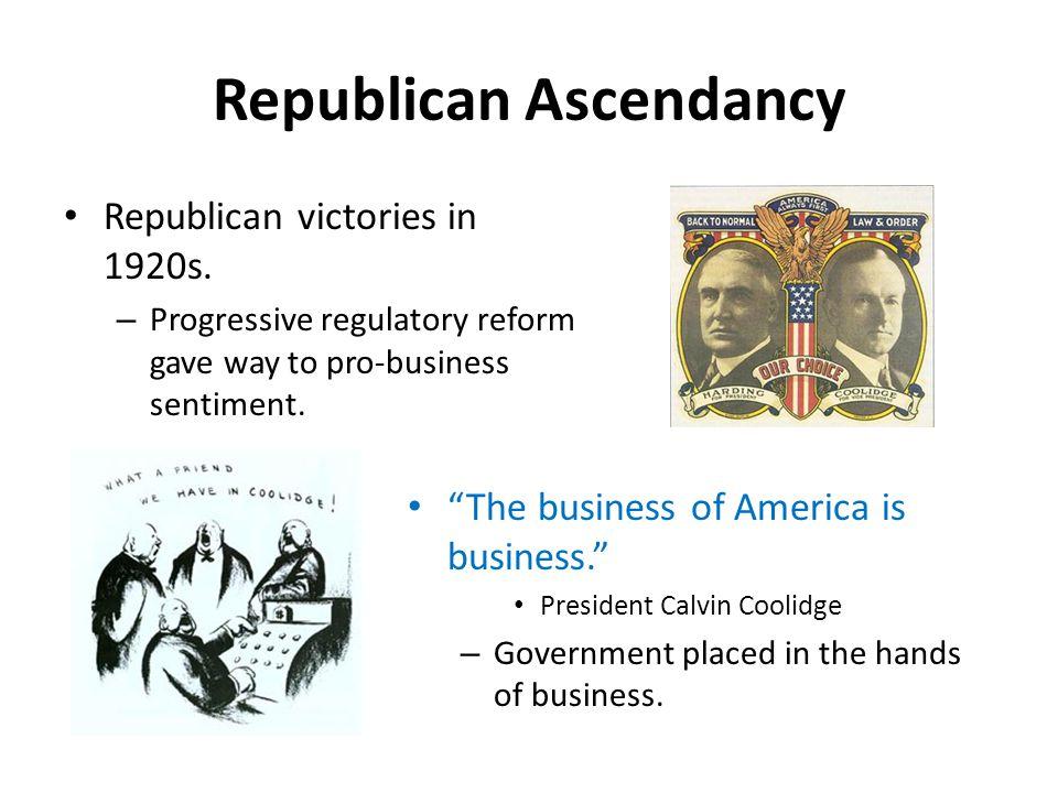Republican Ascendancy Republican victories in 1920s.