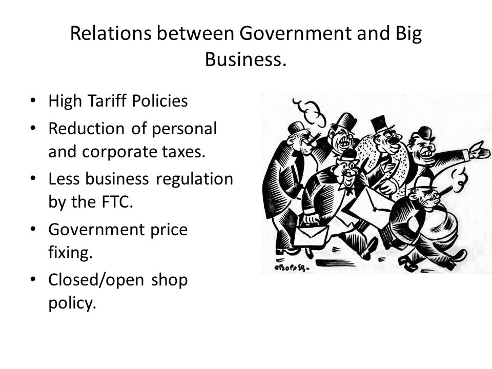 Relations between Government and Big Business.