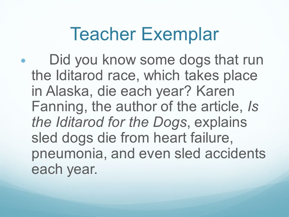 Teacher Exemplar Rubric Attribute4 Clear, well organized, well developed ideas (Weight: 1 point) 4/4 points Your paragraph has at least 4-5 details from the passage Is the Iditarod for the Dogs Editing for grammar, usage and punctuation (Weight: 1 point) 4/4 points Before corrections you have less than 3 spelling, grammar, and punctuation usage errors in your paragraph