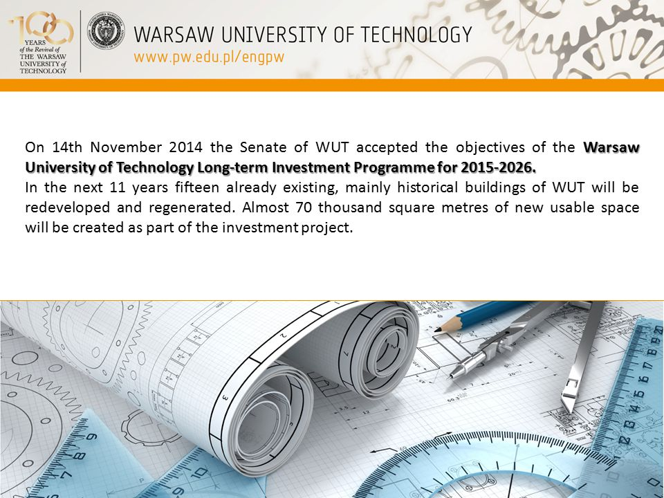 Warsaw University of Technology Long-term Investment Programme for 2015-2026.