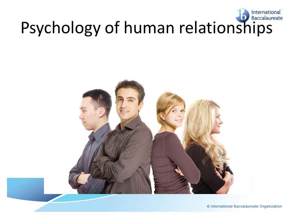 Psychology of human relationships