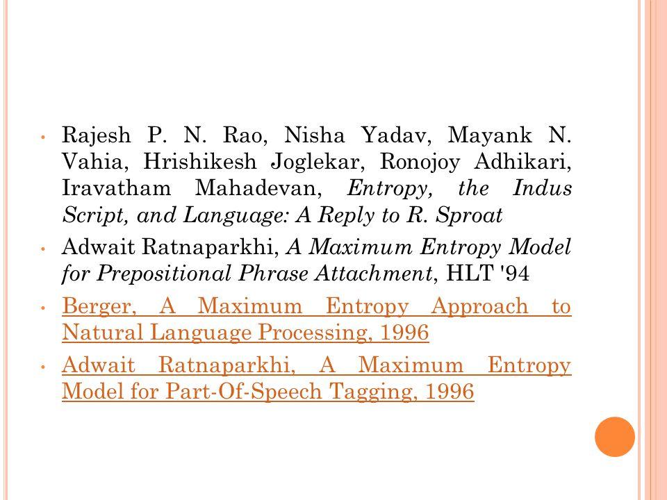Rajesh P. N. Rao, Nisha Yadav, Mayank N.