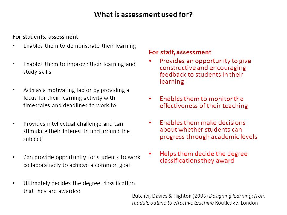What is assessment used for.