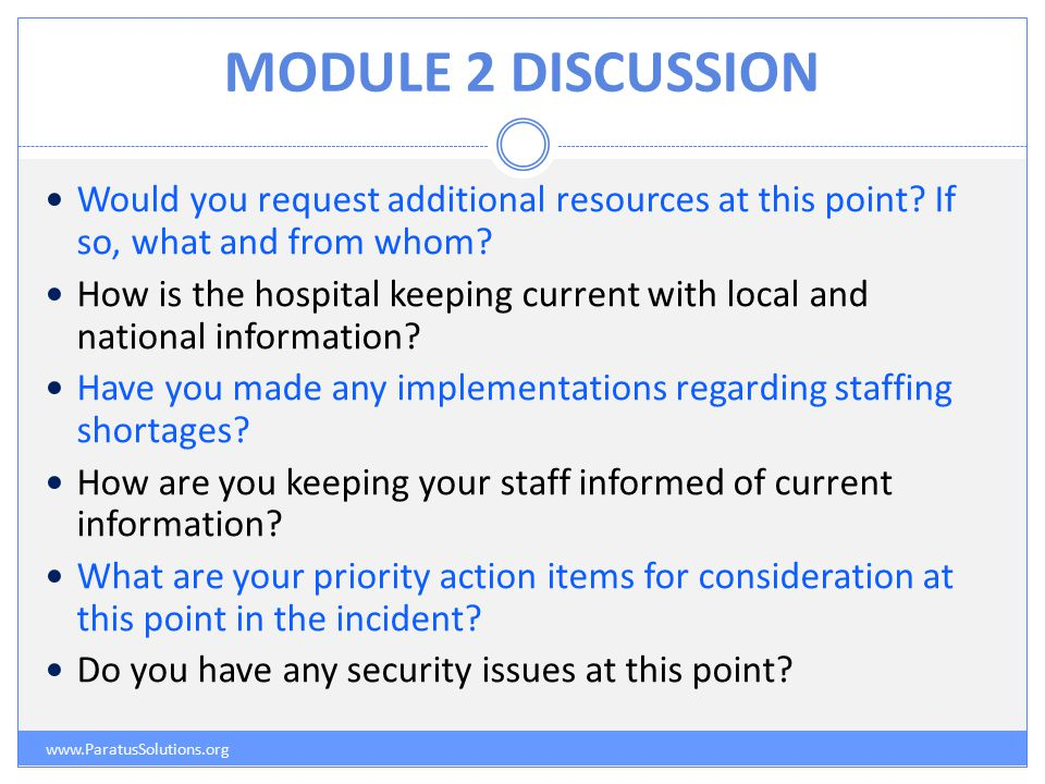 MODULE 2 DISCUSSION www.ParatusSolutions.org Would you request additional resources at this point.