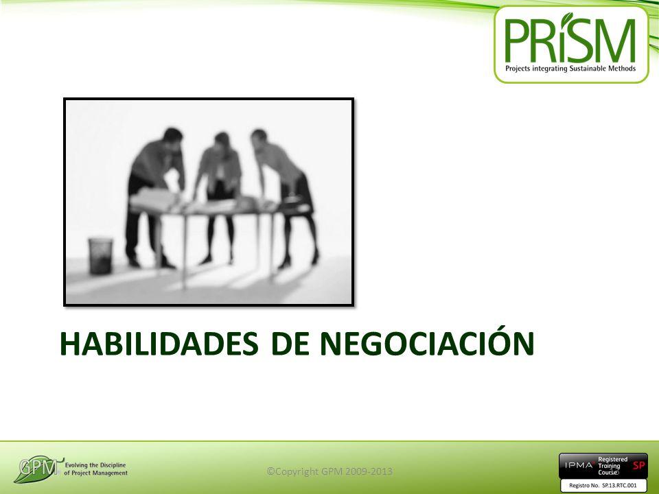 HABILIDADES DE NEGOCIACIÓN ©Copyright GPM 2009-201313