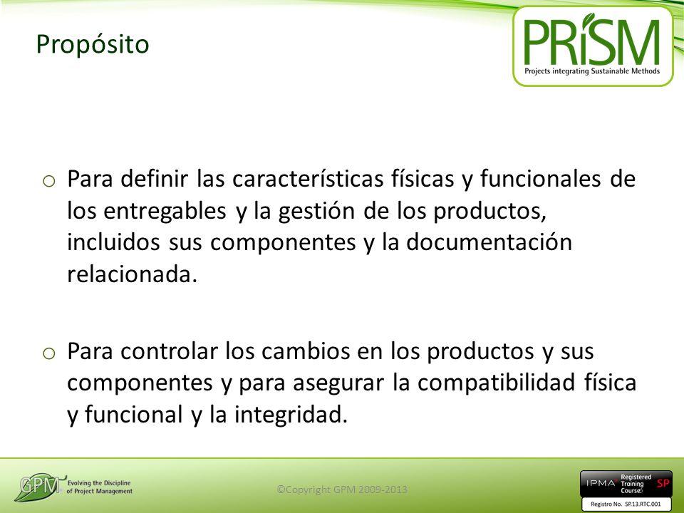 Propósito o Para definir las características físicas y funcionales de los entregables y la gestión de los productos, incluidos sus componentes y la do