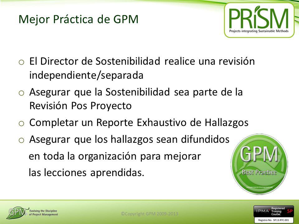 Mejor Práctica de GPM o El Director de Sostenibilidad realice una revisión independiente/separada o Asegurar que la Sostenibilidad sea parte de la Rev
