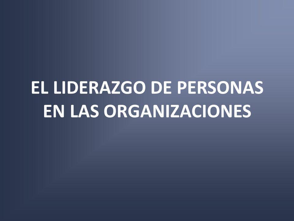EL LIDERAZGO DE PERSONAS EN LAS ORGANIZACIONES