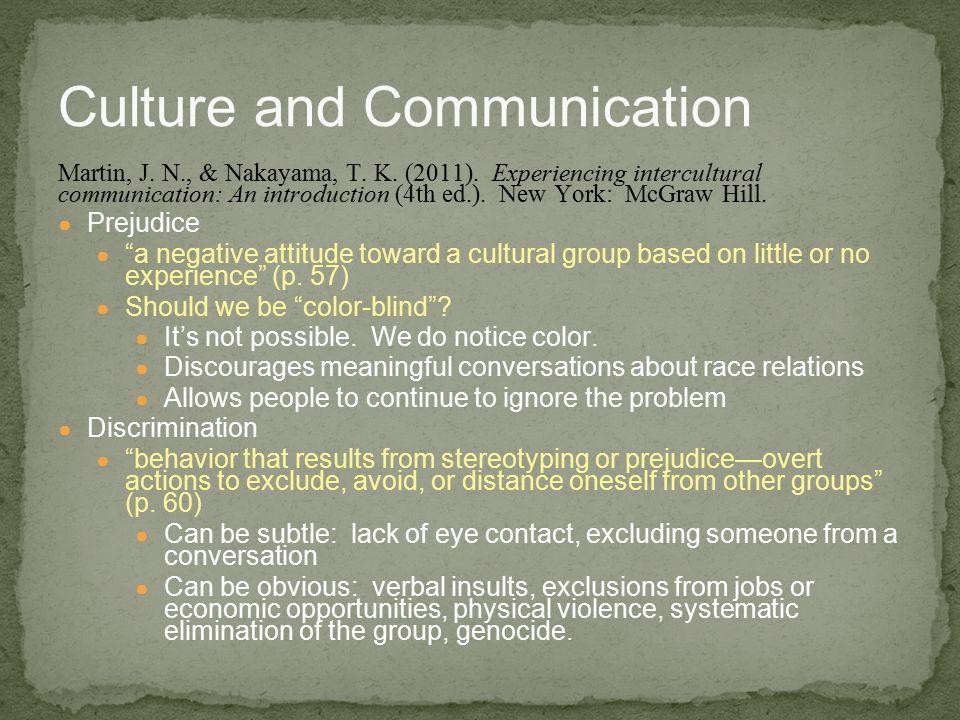 Culture and Communication Martin, J.N., & Nakayama, T.