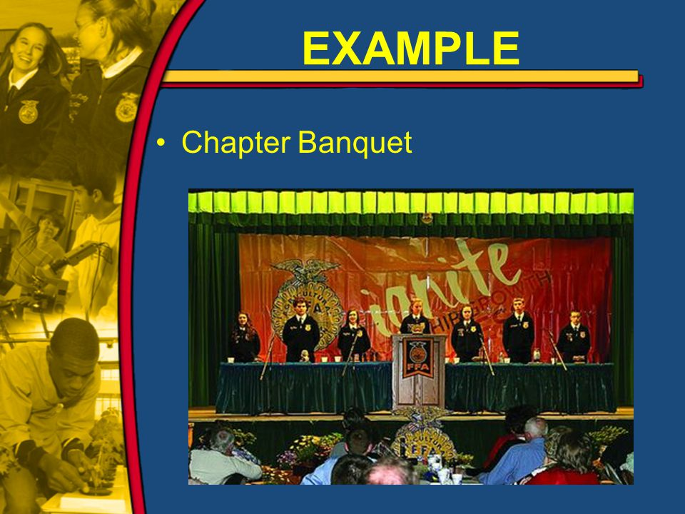 EXAMPLE Chapter Banquet