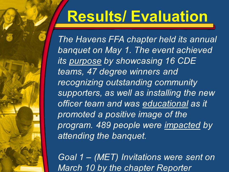 The Havens FFA chapter held its annual banquet on May 1.