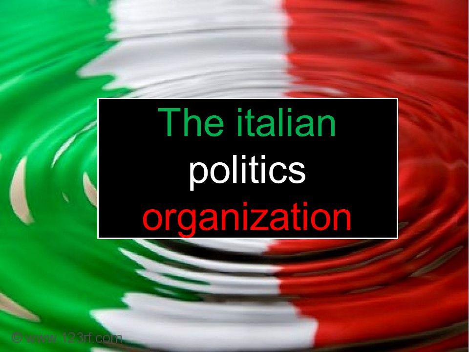 The italian politics organization