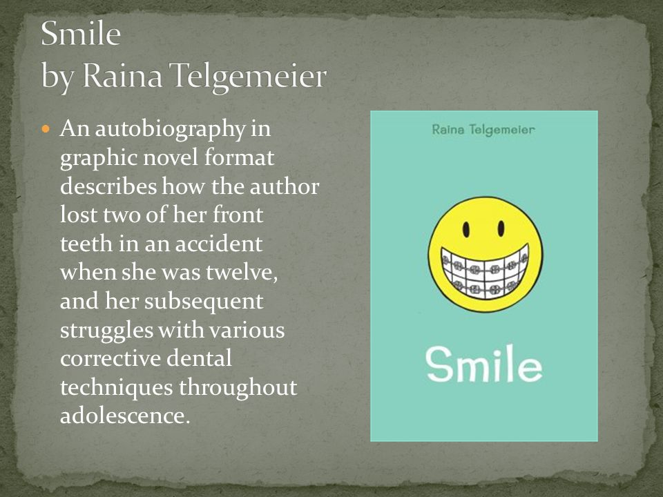 An autobiography in graphic novel format describes how the author lost two of her front teeth in an accident when she was twelve, and her subsequent struggles with various corrective dental techniques throughout adolescence.
