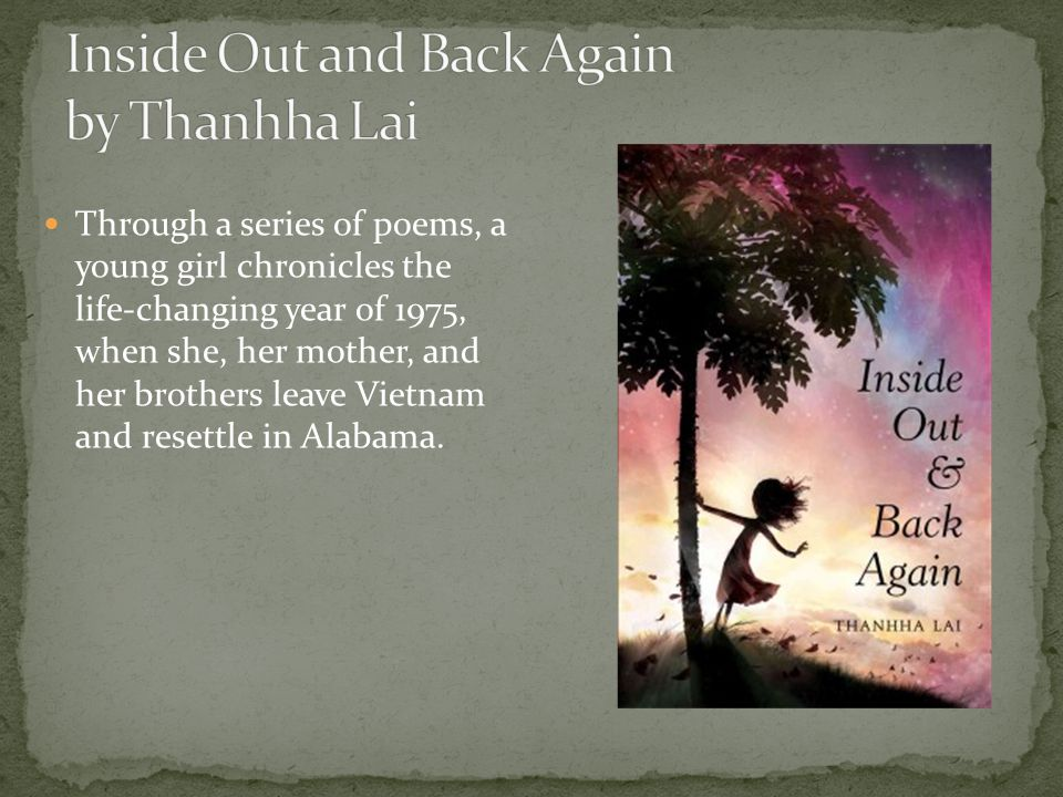 Through a series of poems, a young girl chronicles the life-changing year of 1975, when she, her mother, and her brothers leave Vietnam and resettle in Alabama.