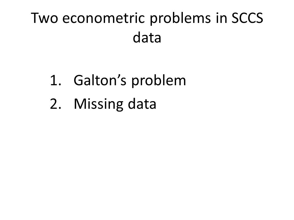 Two econometric problems in SCCS data 1.Galton's problem 2.Missing data