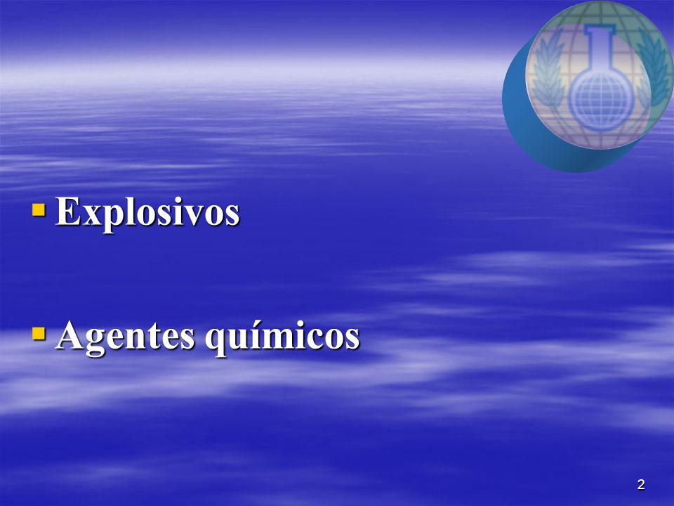2  Explosivos  Agentes químicos