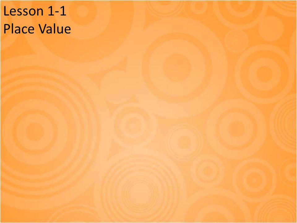 Lesson 1-1 Place Value