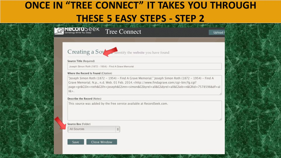 ONCE IN TREE CONNECT IT TAKES YOU THROUGH THESE 5 EASY STEPS – STEP 1 ONCE IN TREE CONNECT IT TAKES YOU THROUGH THESE 5 EASY STEPS – STEP 1