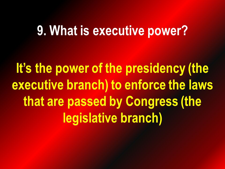It's the power of the presidency (the executive branch) to enforce the laws that are passed by Congress (the legislative branch)