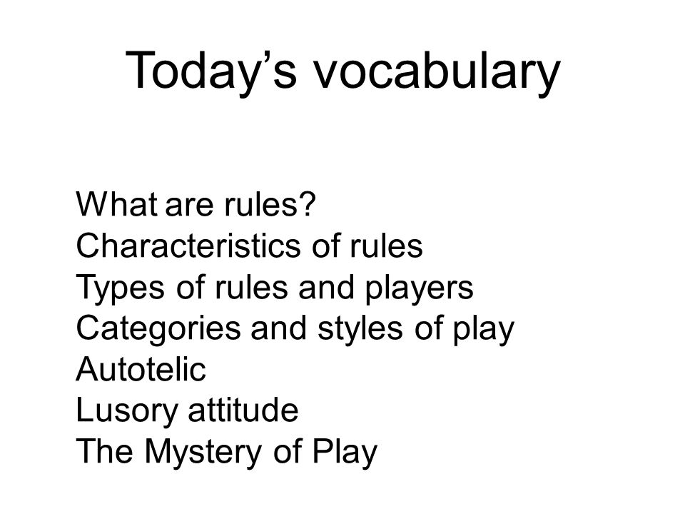 Today's vocabulary What are rules.